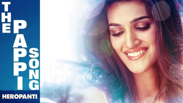 Heropanti The Pappi Song Full Audio - Tiger Shroff, Kriti Sanon, Raftaar