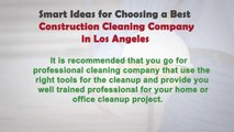 Smart ideas for choosing a best construction cleaning company in Los Angeles_x264(1)