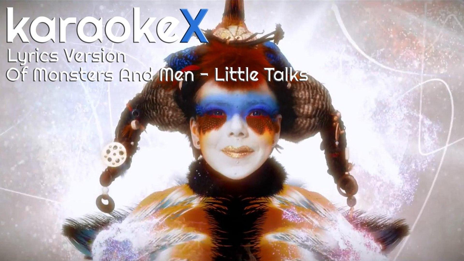 Of Monsters And Men Little Talks Lyrics Version Karaokex