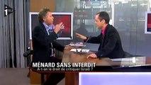 Ménard Sans Interdit - Reçoit  Gilles-William Goldnadel, Avocat et (Président de l'association France-Israël) : Boycott Israël ou pas ?