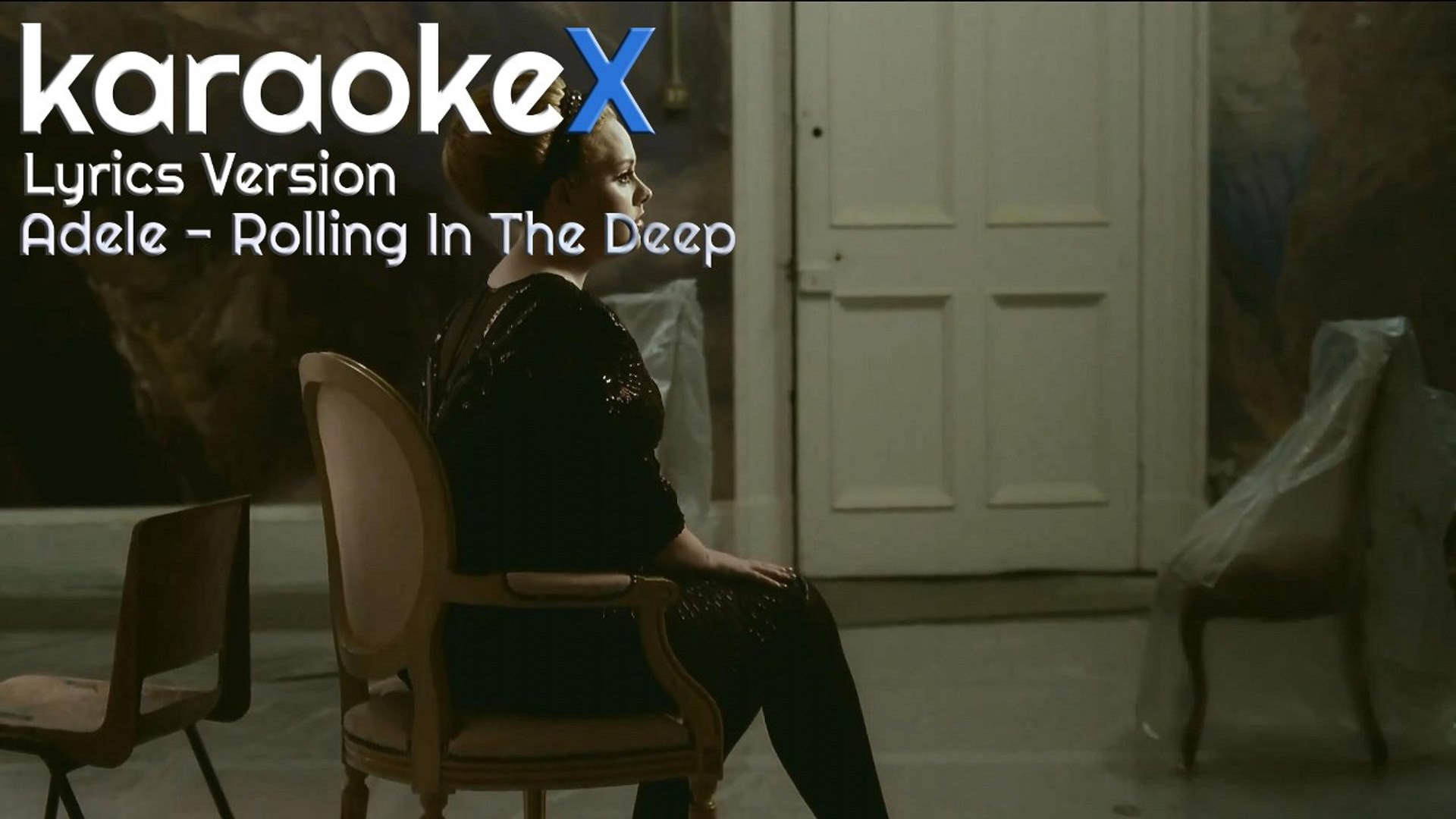Adele - Rolling In The Deep Lyrics Version (KaraokeX)