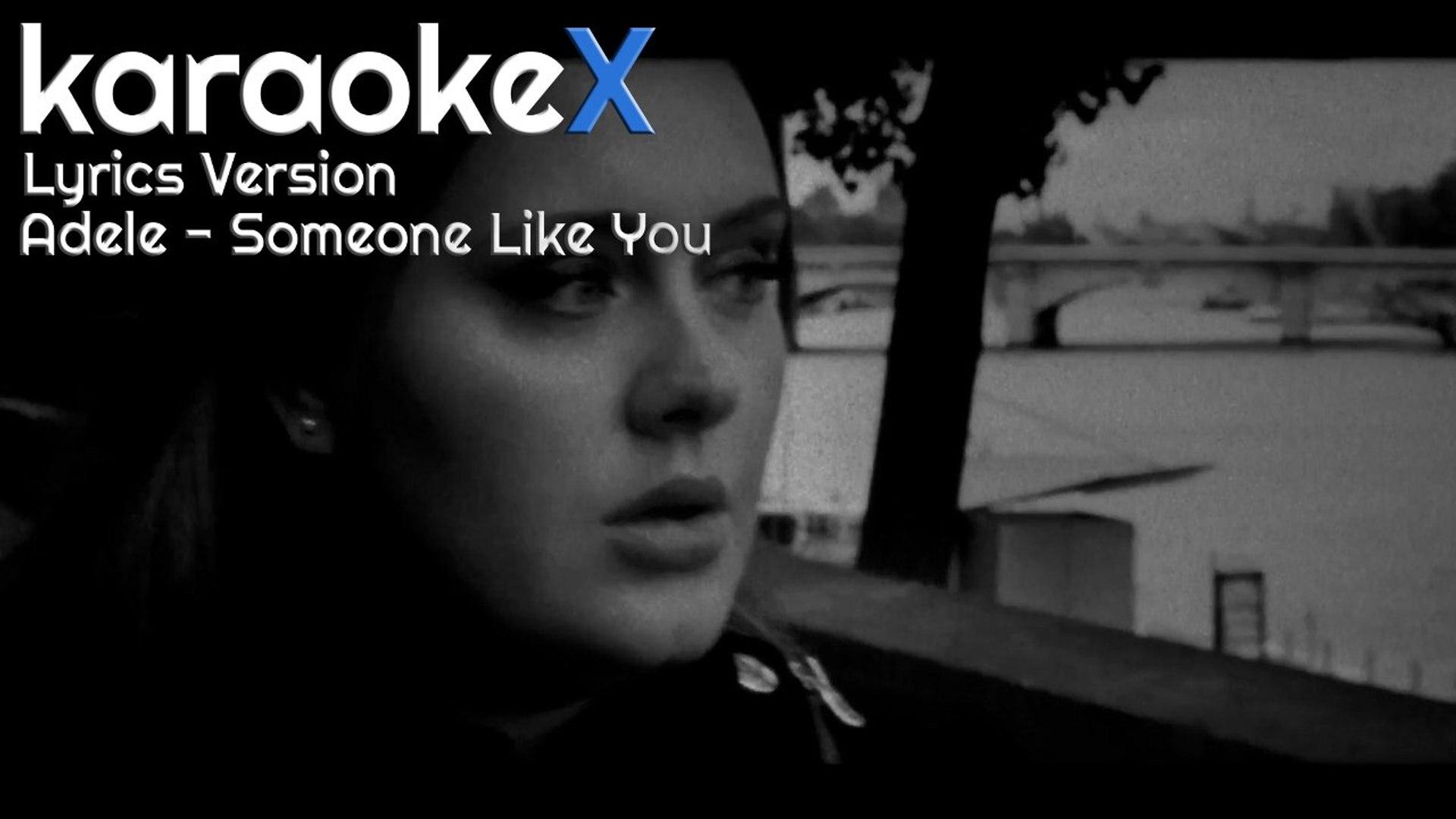 Adele Someone Like You Lyrics Version Karaokex Video Dailymotion