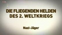 Die fliegenden Helden des 2 Weltkriegs E06 Nazi Jaeger