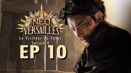 Le Visiteur du Futur - Neo-Versailles - 4x10 - Le Clou du Spectacle (Final)