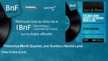 Thelonius Monk Quartet, Joe Gordon, Harold Land - Four in One - Live