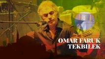 OMAR FARUK TEKBILEK & FRIENDS στο ΘΕΑΤΡΟ ΒΡΑΧΩΝ