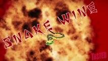 Snake Wine aka Kickass Cobra Juice