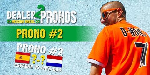 DEALER 2 PRONOS #2 : Espagne - Pays-Bas