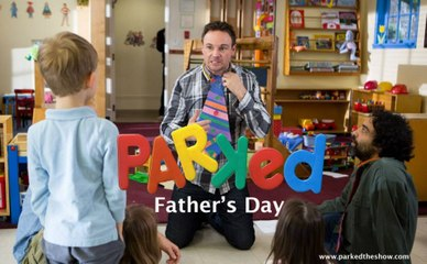 PARKED Father's Day Special
