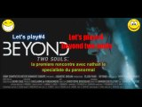 Beyond Two souls#4: mais qui sont ces monstres ?