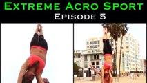 Extreme Acro Sport Ep 5