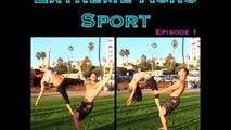 Extreme Acro Sport Ep 1