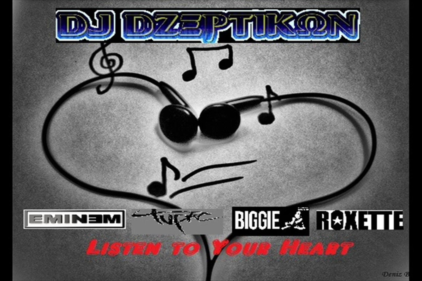 Eminem ft. Tupac, Biggie Smalls & Roxette - Listen to Your Heart (Remix) by DJ DZeptiKon
