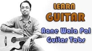 How To Play – Aane Wala Pal – Guitar Tabs – Golmaal