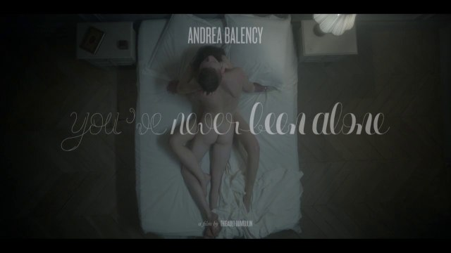 Andrea Balency - You've Never Been Alone (a film by Thibault Dumoulin)