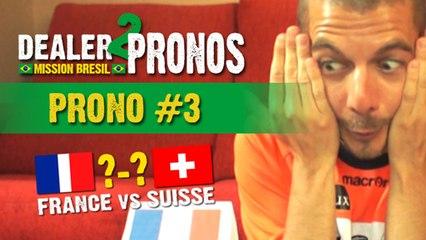 DEALER 2 PRONOS #3 : France - Suisse