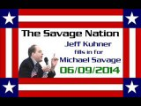 The Savage Nation - June 09 2014 FULL SHOW [PART 2 of 2] (Jeff Kuhner fills in for Michael Savage) - Video Dailymotion