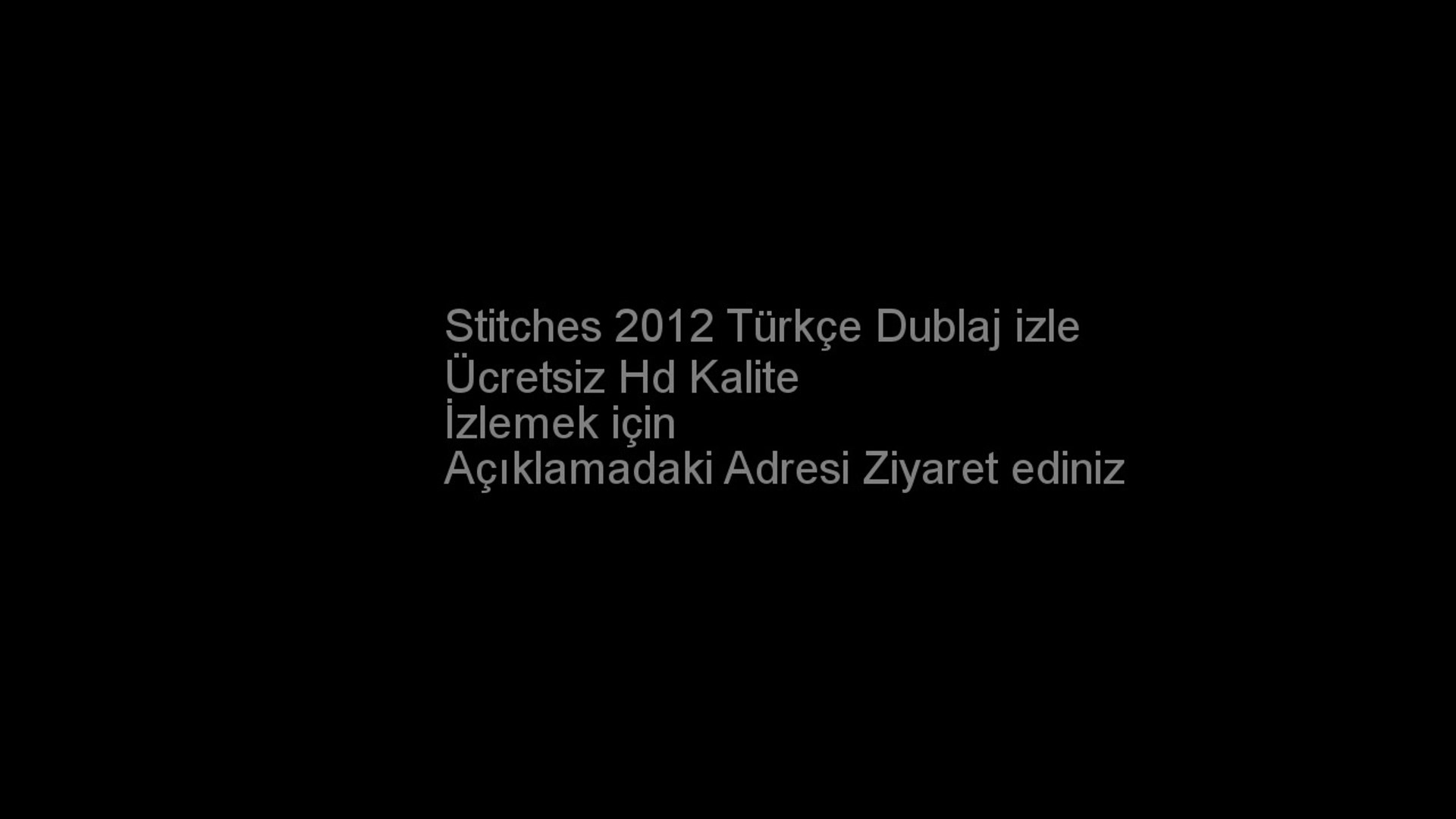 Stitches 2012 Türkçe Dublaj izle