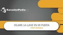 Dejare la Llave en Mi Puerta - Tony Ronald - KARAOKE HQ