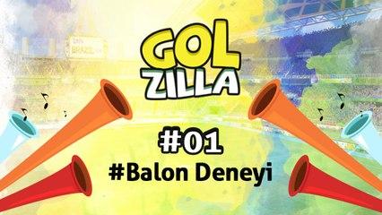 Balon Deneyi - Golzilla #1 (Dünya Kupası Özel)
