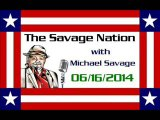 The Savage Nation - June 16 2014 FULL SHOW [PART 2 of 2] - Video Dailymotion