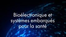 CONF@42 - Bioélectronique et systèmes embarqués pour la santé