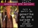 Generique OTH saison 4