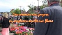 Une commune vous propose un marché aux fleurs pas comme les autres...