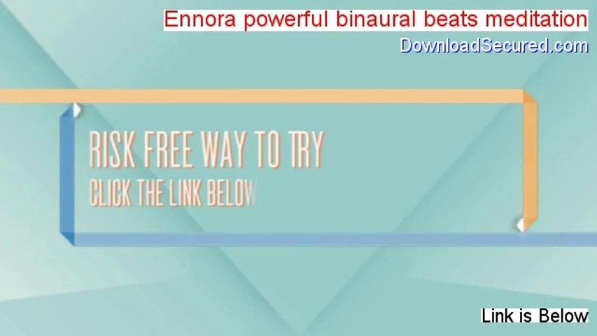 Ennora powerful binaural beats meditation Free Download (Download Trial)
