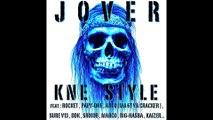 j'me présente JOVER (album kne style , 2014 )