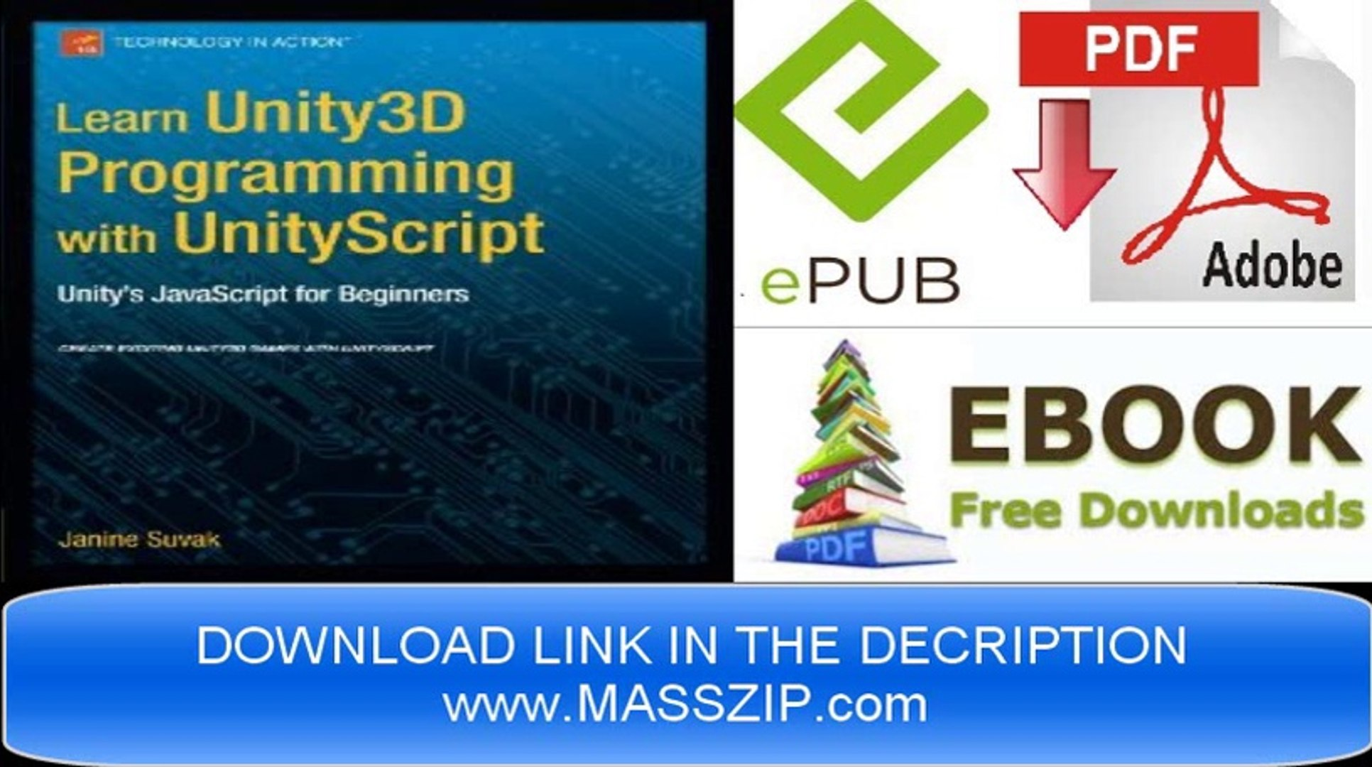 [Download eBook] Learn Unity3D Programming with UnityScript by Janine Suvak  [PDF/EPUB]