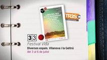 TV3 - 33 recomana - Festival Vida. Diversos espais. Vilanova i la Geltrú