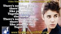 Justin Bieber - Nothing Like Us [Lyrics On Screen]