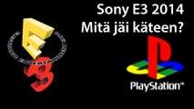 E3 2014 Sony - Mitä jäi käteen?