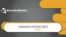 Mamma Knows Best - Jessie J - KARAOKE HQ