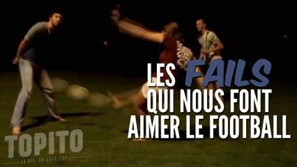 Top des FAILS qui nous font aimer le football