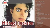 Micheal Jackson│Best Songs of Micheal Jackson Collection 2014│Micheal Jackson's Greatest Hits