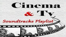 TV Soundtracks - Cinema & Tv Soundtracks Playlist