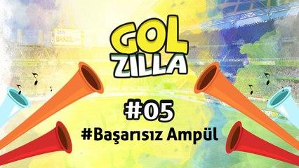 Başarısız Ampul Deneyi - Golzilla #5 (Dünya Kupası Özel)