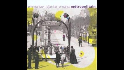 Emmanuel Santarromana - Saint Germain des Pres