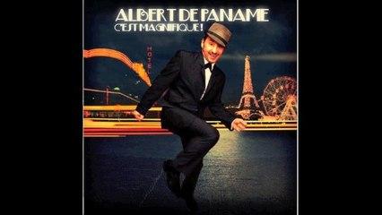 Albert de Paname - C'est Magnifique