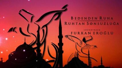 Furkan Eroğlu - Bedenden Ruha