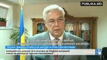 """Ambasadorul Ucrainei la Chişinău: """"Semnarea Acordului cu UE semnifică faptul că ţările din fostul spaţiu sovietic nu se mai întorc la trecut"""""""