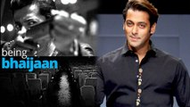 Salman Khan's Documentary Being Bhaijaan  to Hit the Screens soon