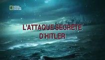 2e Guerre Mondiale - L'attaque secrète d'Hitler