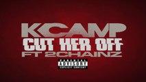 [ DOWNLOAD MP3 ] K CAMP - Cut Her Off (feat. 2 Chainz) [Explicit] [ iTunesRip ]