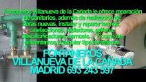 Fontaneros Villanueva de la Cañada BARATOS Madrid. TLF. 693-243-597
