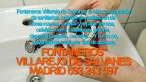 Fontaneros Villarejo de Salvanes BARATOS Madrid. TLF. 693-243-597