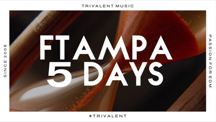 FTampa - 5 Days (Original Mix)
