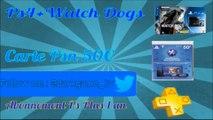 [FINI] Concours _ Gagne ta ps4 avec watch dogs + 50€ PSN + 1 an d'abonnement PsPlus !!!